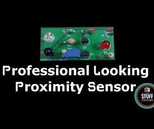 How to Make a Professional Looking Proximity Sensor