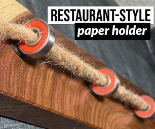 Restaurant-Style Paper Holder (Bearings, Magnets, Rope)