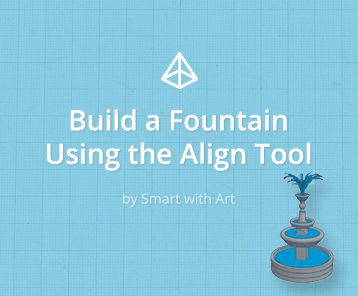 Build a Fountain Using the Align Tool