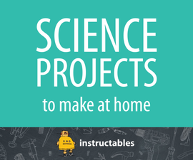 Homeschool STEAM: Science Projects