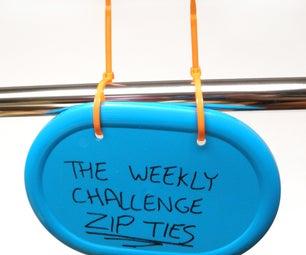 The Weekly Challenge: Zip Ties