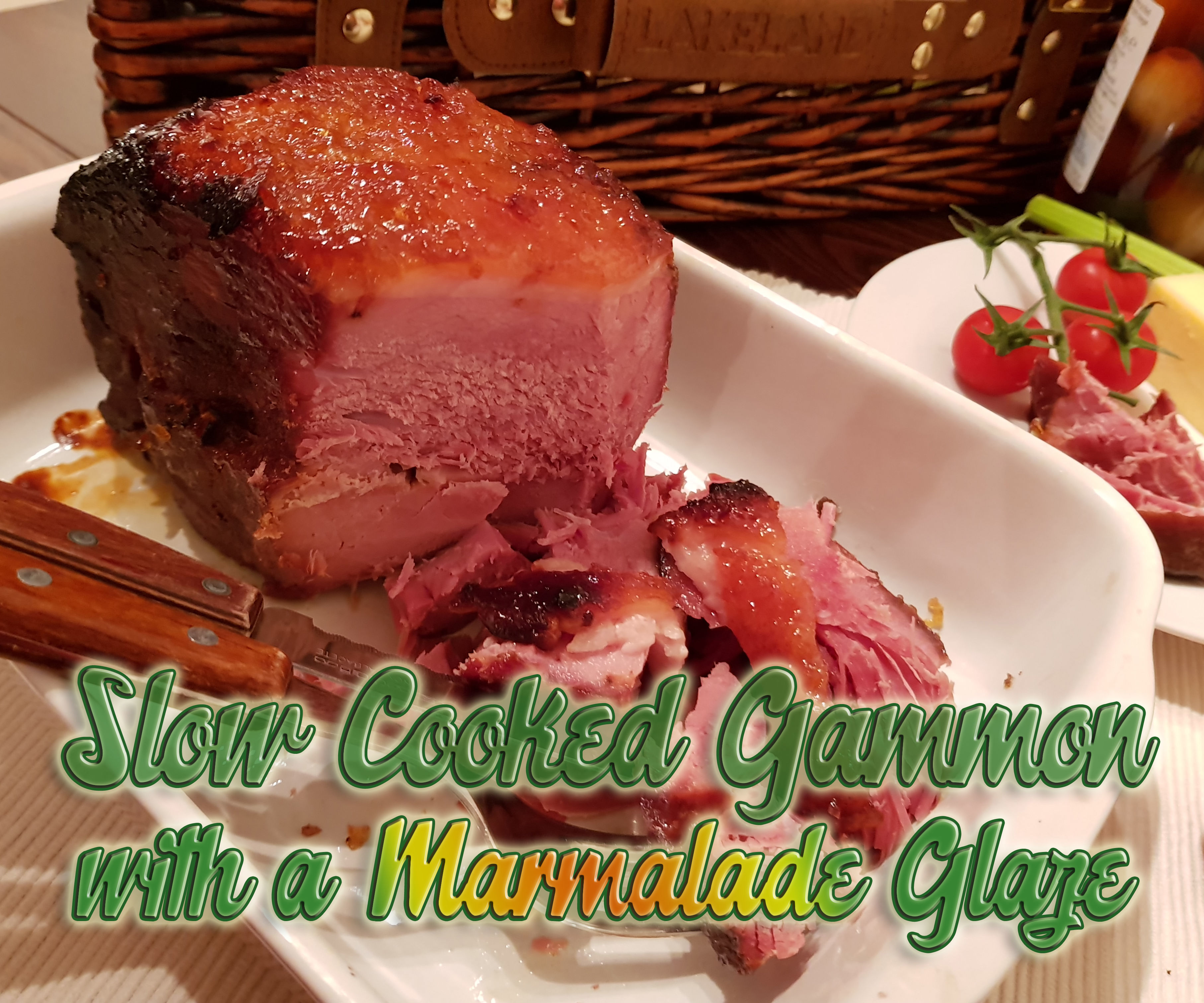 Slow Cooked Gammon Joint With Marmalade Glaze