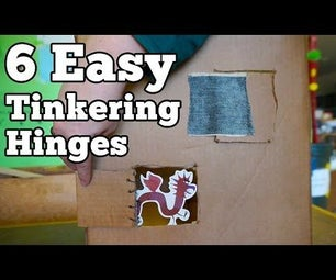 6 Easy Tinkering Hinges