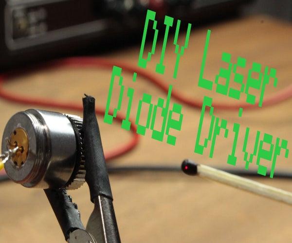 DIY Laser Diode Driver || Constant Current Source
