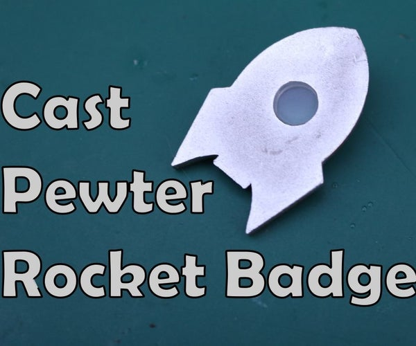 Cast Pewter Rocket Badge