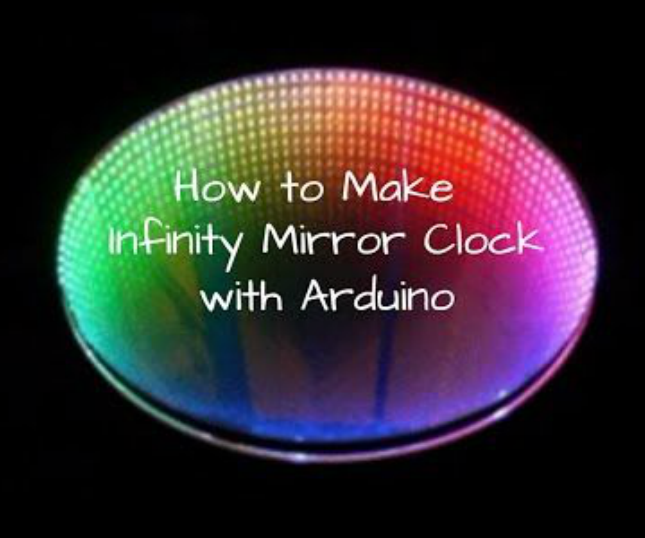 How to make Infinity Mirror Clock