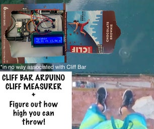 CLIFF BAR CLIFF MEASURER : How Tall Is a Cliff? +  How High Can You Throw?. Find Out Using DIY Arduino Using Newtonian Kinematics!