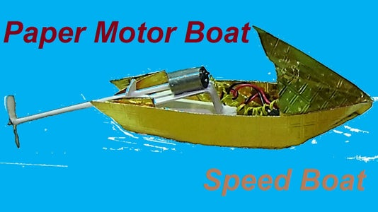 Convert Your Paper Boat to a Motor / Speed Boat.