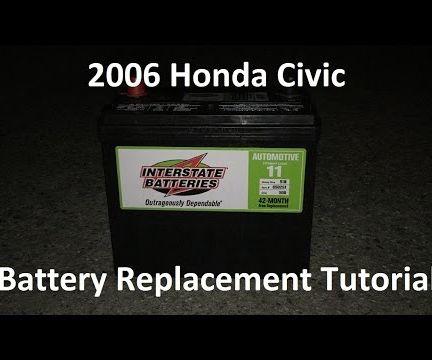 Tutorial: 2006 Honda Civic Battery Replacement