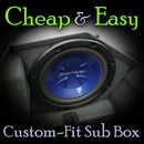 Cheap & Easy Custom-Fit Sub Box
