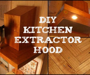 DIY厨房抽气罩
