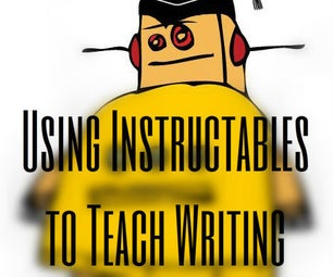 Using Instructables to Teach Writing