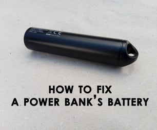 如何修复Power Bank的电池