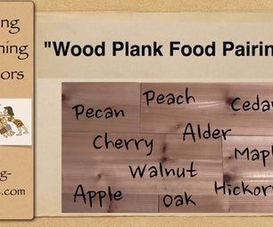 Wood Plank Food Pairings