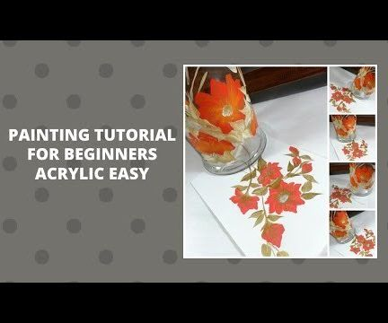 PAINTING TUTORIAL FOR BEGINNERS EASY ACRYLICS EASY