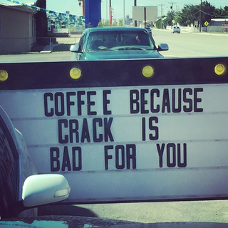 coffee--because-crack-is-bad-for-you.png