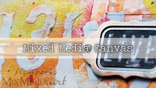 Mixed Media Canvas TUTORIAL // STAMPERIA