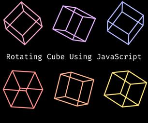 Rotating Cube Using JavaScript