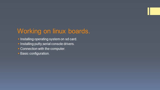 Working on Linux Boards.
