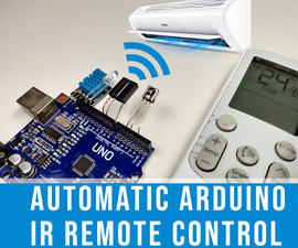 Automatic Arduino Based IR Remote Control Temperature Driven