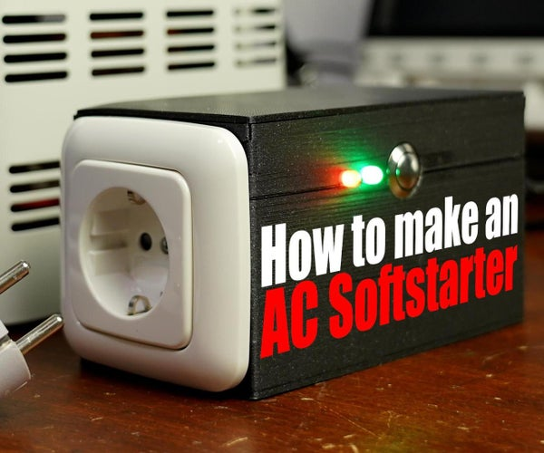 How to Make an AC Softstarter