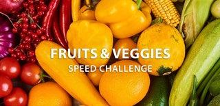 Fruit and Veggies Speed Challenge