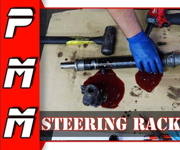 How to Rebuild a Power Steering Rack