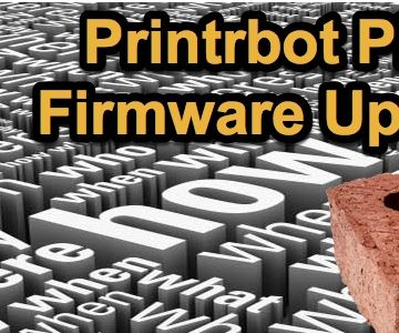 How to Update Your Printrbot Play (1505) Firmware