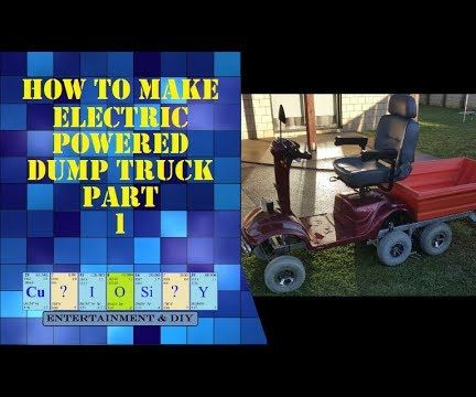 Homemade Electric Powered 4wd Dump Truck
