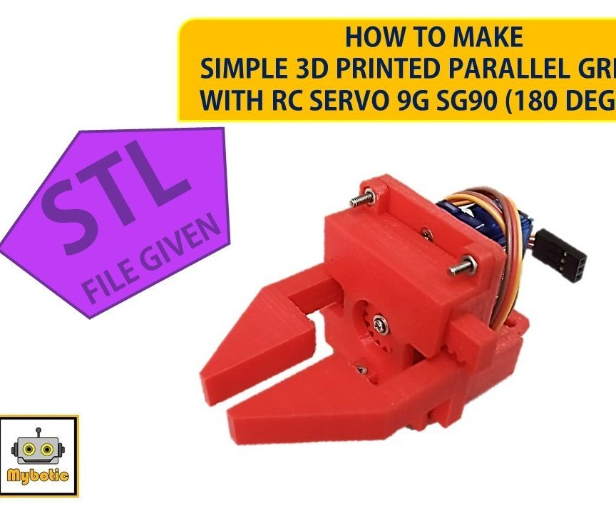 How to Make 3D Printed Parallel Gripper With RC Servo 9G SG90