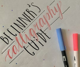 A Beginner's Guide to Calligraphy