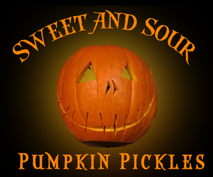 Sweet and Sour Pumpkin Pickles