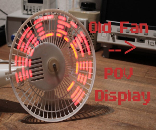 How to Make a Fan POV Display
