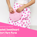 Crochet Sweetheart T-shirt Yarn Purse