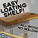Easy Floating Shelf - All Wood Bracket. NO WELDING!