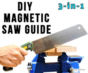 DIY磁性3合1手锯导锯 - 切割直平方,没有昂贵的工具!