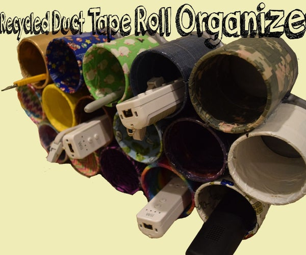 Recycled Duct Tape Roll Organizer