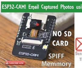 ESP32-CAM Capture Photos and Send Through E-mail Using SPIFF Memmory. ||NO SD Card Required
