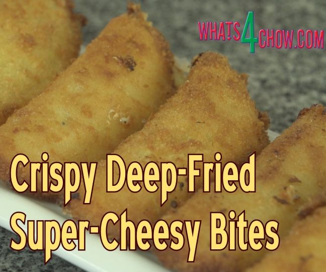 Deep-Fried Super-Cheesy Bites – a Creamy, Crunchy, Sweet & Savory Taste of Heaven!!!