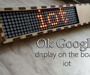 Google Assistant Controlled Scrolling Display