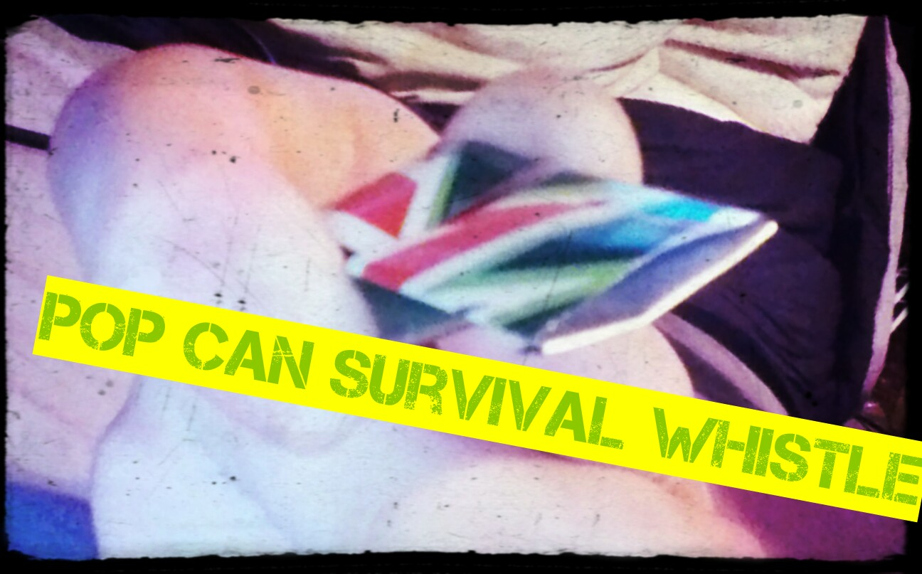 pop can survival whistle
