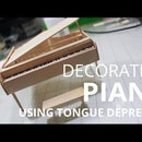 Decoration: Making a Piano from Tongue depressor
