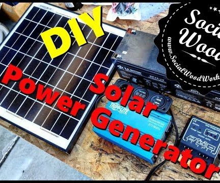 DIY Solar Power Generator