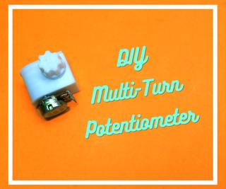 DIY Multi-Turn Potentiometer (Using Worm Gear Mechanism)