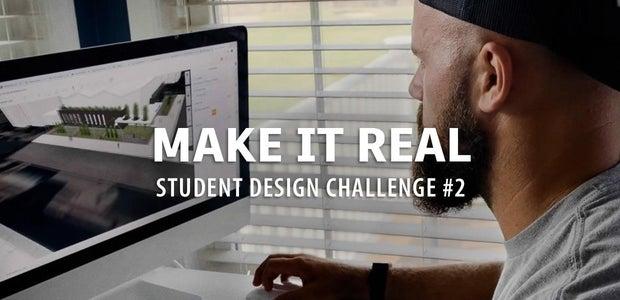 使它真正的学生设计挑战#2