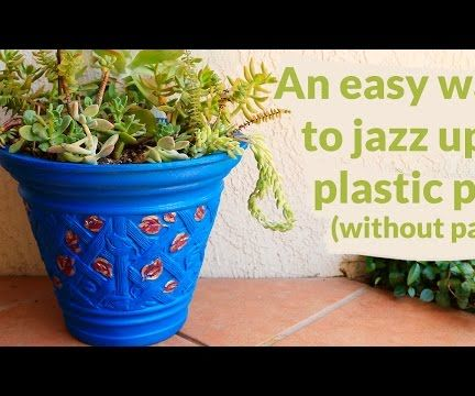 An Easy Way to Jazz Up a Plain Plastic Flower Pot (if You Don't Have Any Paint!)