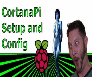 Adding Microsoft Cortana to Raspberry Pi
