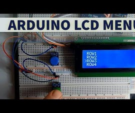Arduino LCD Menu - Simple Tutorial