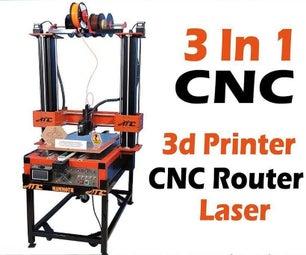自制3合1 CNC(路由器,3D打印机和激光雕刻器)