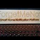ForgetMeNot - Smart Home Notification Platform